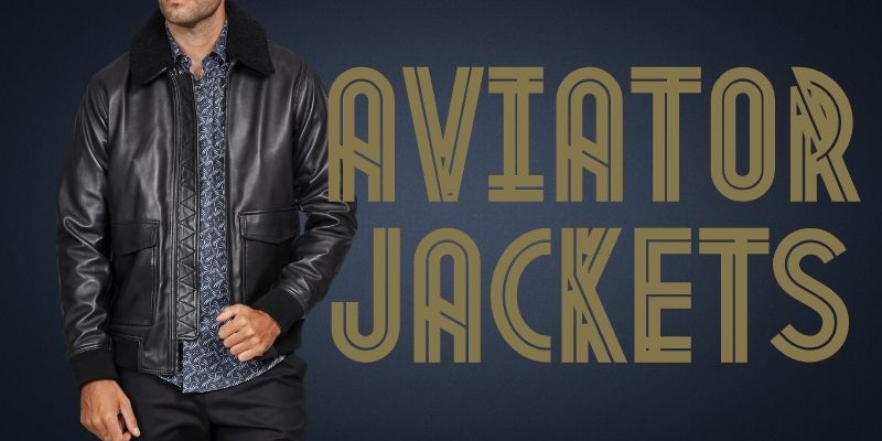 Aviator Leather Jackets